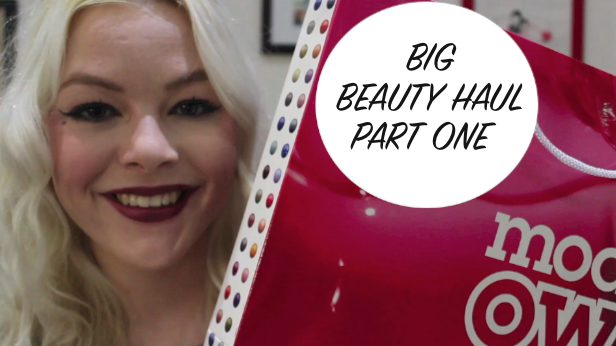My Big Beauty Haul Part One!