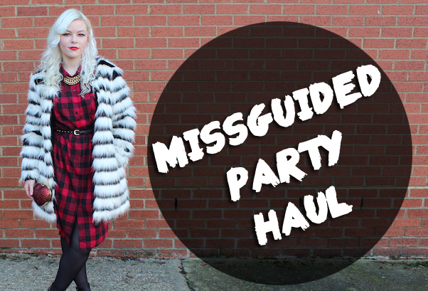 Missguided Party Haul!
