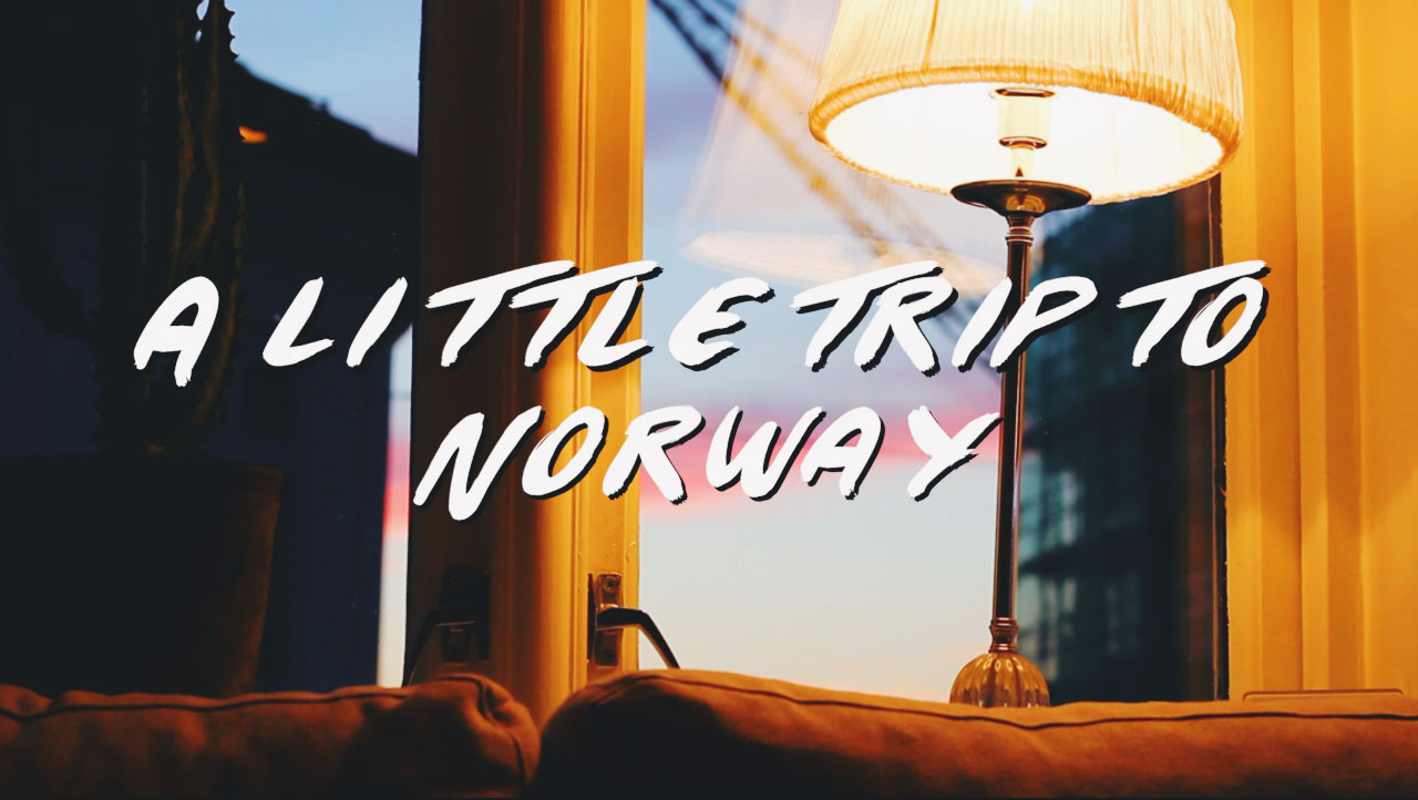 A Little Trip To Norway